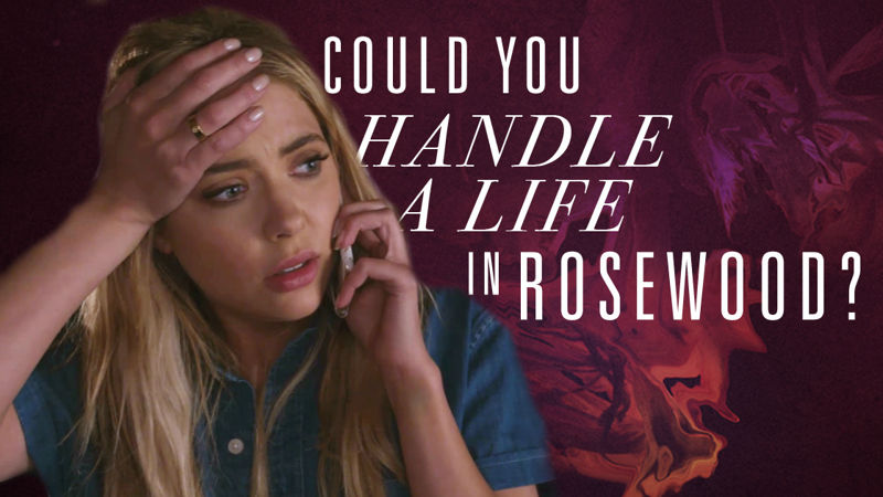 Pretty Little Liars - Could You Handle A Life In Rosewood? Time To Find Out! - Thumb