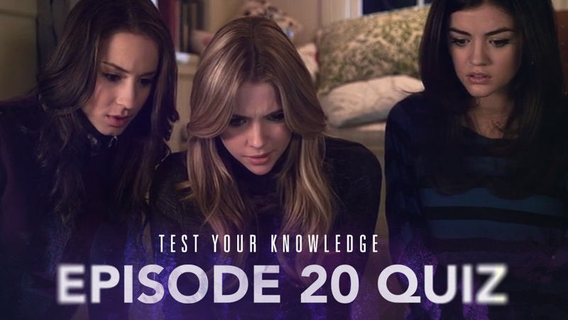 Pretty Little Liars - How Closely Did You Watch The Penultimate Episode Of Season 1 Of PLL?  - Thumb